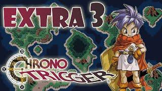 Chrono Trigger - Extra 3 - O Lendário Herói