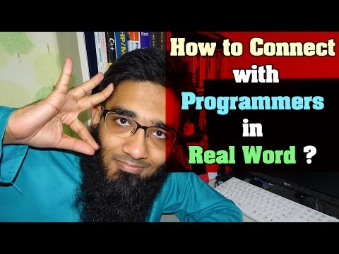 How to Connect with Programmers in Real Word