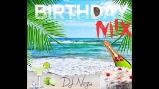 Birthday Dancehall Mix Dj Negs