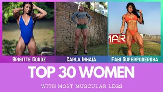 Top 30 Women With Most Muscular Legs