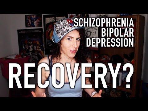 Recovery? From Depression Schizophrenia Bipolar...