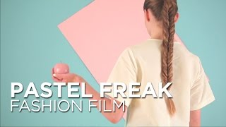 "Fashion Film ""Pastel Freak"""