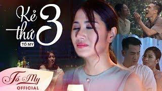 Kẻ Thứ Ba - Tố My   Official MV l Sáng tác: Vũ Thanh