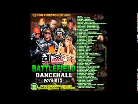 Dj Don Kingston Battle Field Dancehall Mix Vol. 56 2015
