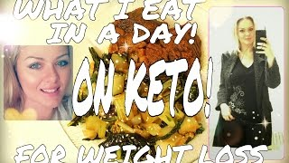 WHAT I EAT IN A DAY - KETO MEAL IDEAS FOR WEIGHT LOSS - # 8