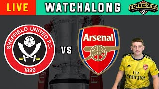 SHEFFIELD UNITED vs ARSENAL Live Stream 🔴 Football Watchalong - FA Cup