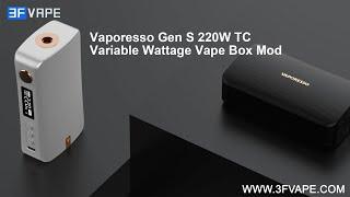 Vaporesso Gen S 220W B๐x Mod