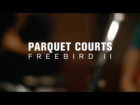 Parquet Courts - Freebird II (Live on The Current)