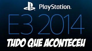 Sony PS4 na E3, tudo que aconteceu e todos os jogos
