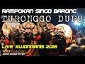 Udan Gragal Rampokan Singo Barong Galak TURONGGO DUPO Live Kujonmanis Warujayeng 2018