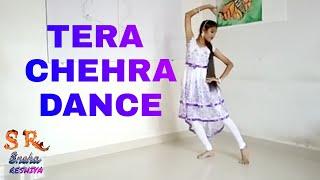 Kathak Fusion dance by Sneha | Tera Chehra by Sneha | kathak dance choreography