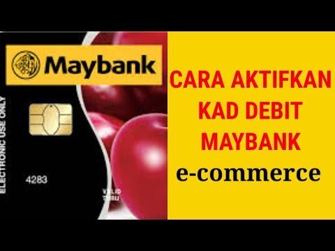 Cara Aktifkan Kad Debit Maybank E Commerce Youtube