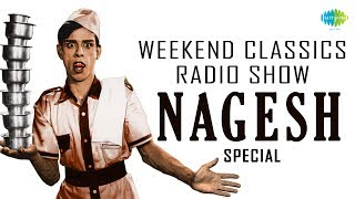 Video Nagesh | Weekend Classic Radio Show | நாகேஷ் | Tamil HD Songs | RJ Sindo download MP3, 3GP, MP4, WEBM, AVI, FLV April 2018