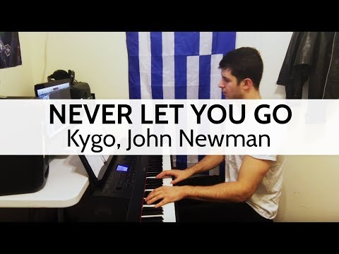 """Never Let You Go"" - Kygo, John Newman (Piano Cover) by Niko the Piano Man"
