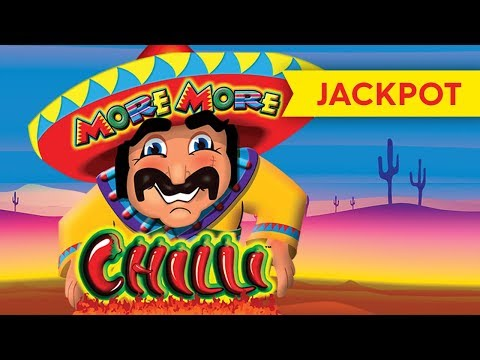 JACKPOT HANDPAY! More More Chilli Slot - INCREDIBLE BONUS!