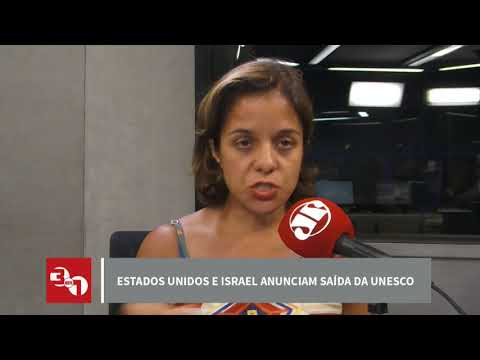Estados Unidos e Israel anunciam saída da Unesco