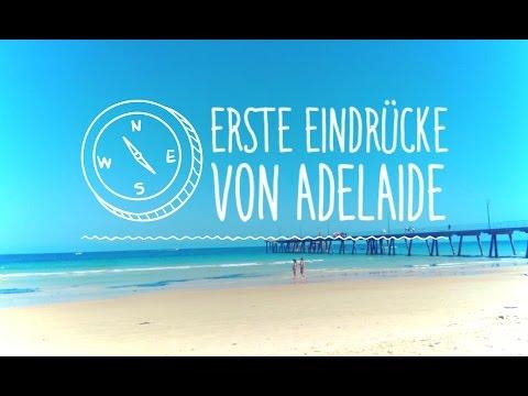 #5 Erste Eindrücke aus Adelaide   Work & Travel in Australien