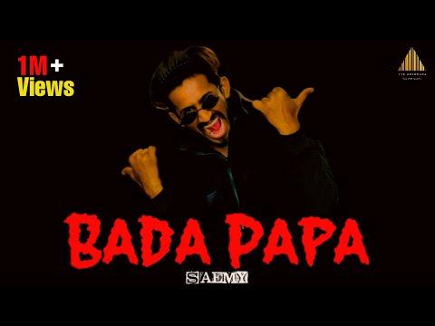 BADA PAPA RAP SONG – SAEMY