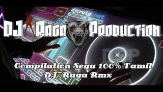 Download lagu DJ~Raga - Compilation Sega 100% Tamil