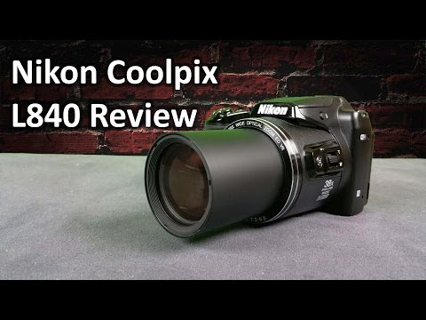 Nikon Coolpix L840 Review: Full Hands on with Image & Video samples