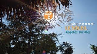 Camping Le Soleil - Argelès-sur-Mer - une semaine de canicule
