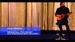 "Scott Matthew ""I wanna dance with somebody"""