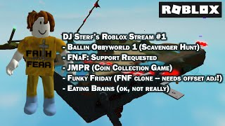 DJ Sterf's Roblox Stream #1 (Scavenger Hunts, FNaF, JMPR, and Platforming) - March 26, 2021