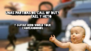 Jugando Call of Duty black ops 2 y guitar Hero World tour /cabreandonos y diciendo tonterías