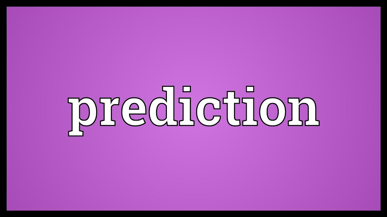 Prediction Meaning - YouTube