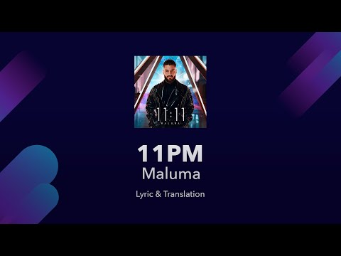 Maluma 11pm Lyrics English Translation – Spanish and English Lyrics – Meaning / Subtitles
