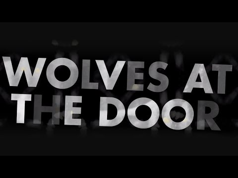 Bad Seed Rising - Wolves At The Door (LYRIC VIDEO)
