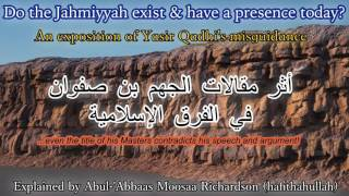 Yasi Qadhi Unveiled: Do the Jahmiyyah Still Exist & Have a Presence Today?