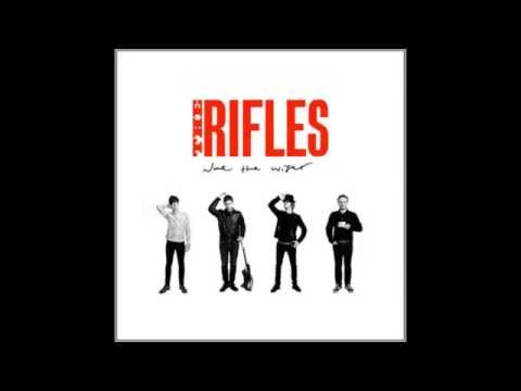 The Rifles - Shoot From The Lip (None The Wiser)