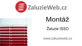 Montáž žaluzie ISSO - zaluzieweb.cz
