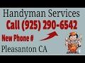 Handyman Pleasanton - Call (925) 290-6542 - Local Handyman Services In Pleasanton CA