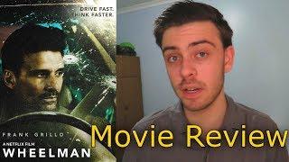 Video Wheelman - Movie Review download MP3, 3GP, MP4, WEBM, AVI, FLV Desember 2017