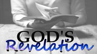 "God's Revelation- ""Impact... the believer's response"""