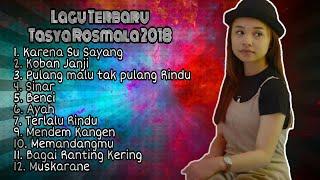 Gambar cover Lagu terbaru Tasya Rosmala full Album 2018 - 2019 (Karna Su Sayang, Korban Janji)
