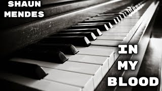 In My Blood Piano Cover.