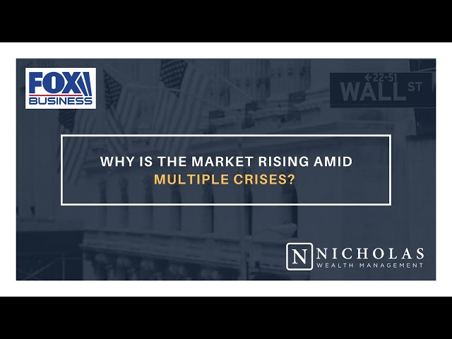 Why is the Market Rising Amid Multiple Crises?