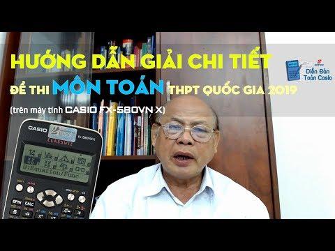 [HƯỚNG DẪN] Giải chi tiết đề thi môn Toán THPT Quốc gia 2019 - thầy Nguyễn Thái Sơn (MĐ 120)