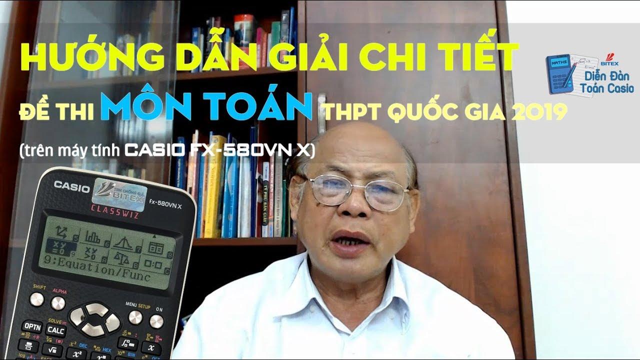 [HƯỚNG DẪN] Giải chi tiết đề thi môn Toán THPT Quốc gia 2019 – thầy Nguyễn Thái Sơn (MĐ 120)
