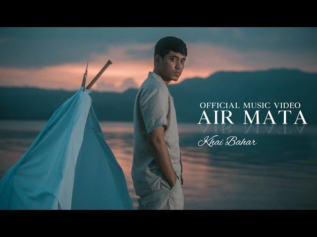 KHAI BAHAR - AIR MATA ( OFFICIAL MUSIC VIDEO )