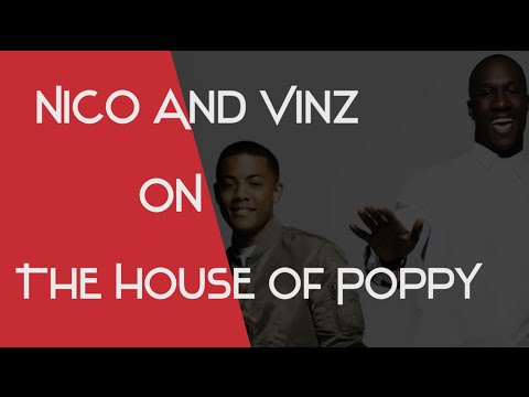 Nico and Vinz on The House of Poppy