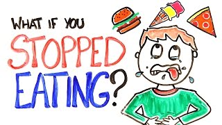 What If You Stopped Eating? thumbnail