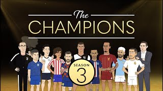 The Champions: Season 3 in Full