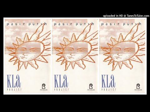 Kla Project - Pasir Putih (1992) Full Album