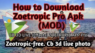 Gambar cover How to download zoetropic pro apk | How to hack zeotrapic apk | Zoetropic App