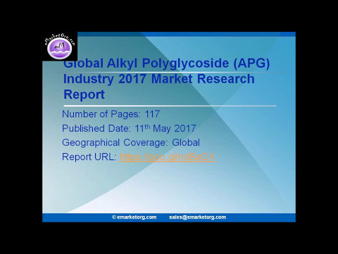 Alkyl Polyglycoside Market (APG) News, Corporate Financial Plan, Supply and Revenue to 2022
