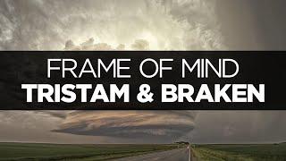 [LYRICS] Tristam & Braken - Frame of Mind thumbnail